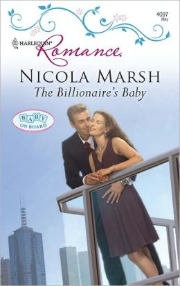 The Billionaire's Baby (Harlequin Romance Series #4097)