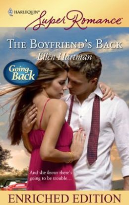 Boyfriend's Back (Harlequin Super Romance Series #1563)