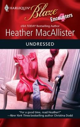 Undressed (Harlequin Blaze Series #473)