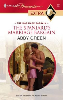 The Spaniard's Marriage Bargain (Harlequin Presents Extra Series: The Marriage Bargain #59)