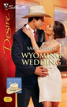 Wyoming Wedding (Silhouette Desire Series #1947)