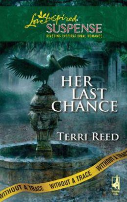 Her Last Chance (Love Inspired Suspense Series)