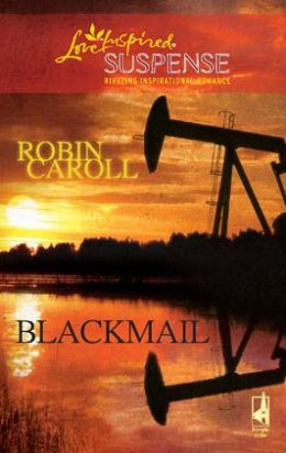 Blackmail (Love Inspired Suspense Series)