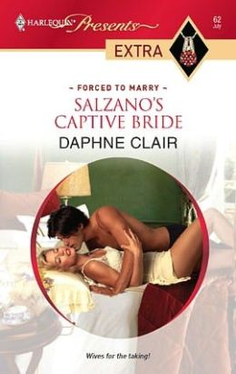 Salzano's Captive Bride (Harlequin Presents Extra #62)