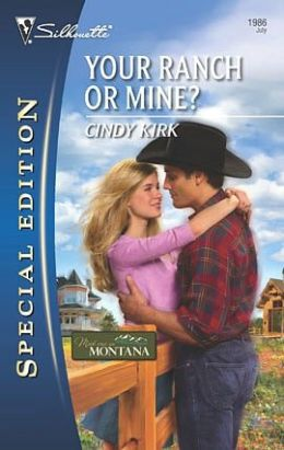 Your Ranch or Mine? (Silhouette Special Edition #1986)