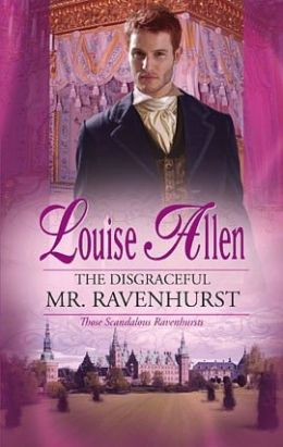 Disgraceful Mr. Ravenhurst (Harlequin Historical #951)