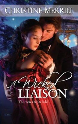 Wicked Liaison (Harlequin Historical #953)