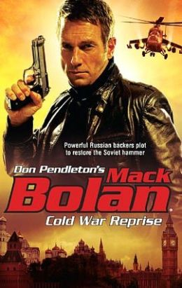 Cold War Reprise (Super Bolan Series #127)