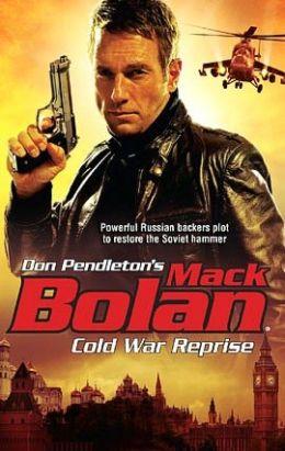 Cold War Reprise (Super Bolan Series #127)