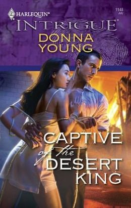 Captive of the Desert King (Harlequin Intrigue #1148)