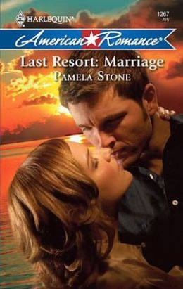 Last Resort: Marriage