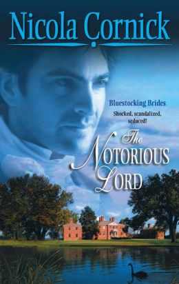 The Notorious Lord (Harlequin Historical #759)