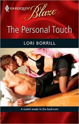 Personal Touch (Harlequin Blaze #484)