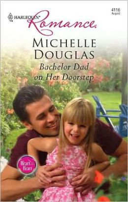 Bachelor Dad on Her Doorstep (Harlequin Romance #4116)