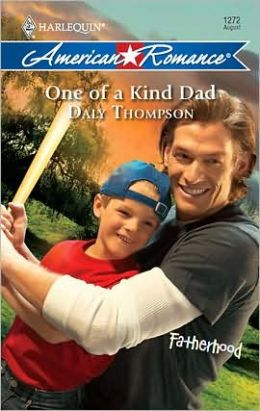 One of a Kind Dad (Harlequin American Romance #1272)