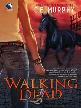 Walking Dead (Walker Papers Series #4)