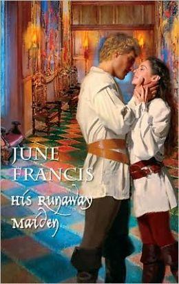 His Runaway Maiden