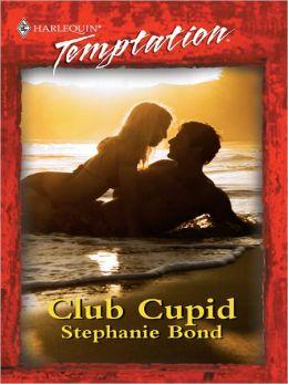 Club Cupid (Harlequin Temptation #718)