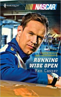 Running Wide Open (Harlequin NASCAR Series)