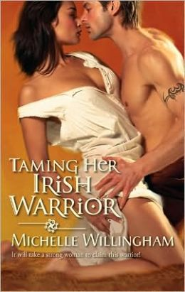 Taming Her Irish Warrior (Harlequin Historical #966)