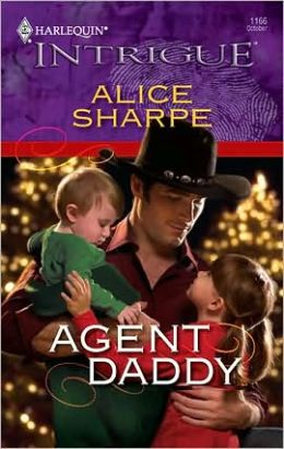 Agent Daddy (Harlequin Intrigue #1166)