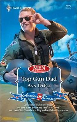 Top Gun Dad (Harlequin American Romance #1277)