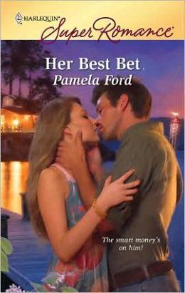 Her Best Bet (Harlequin Super Romance #1593)