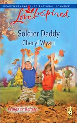 Soldier Daddy (Love Inspired Series)