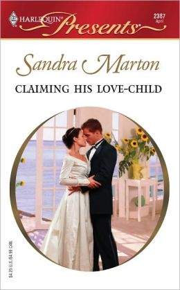 Claiming His Love-Child: The O'Connells Miniseries (Harlequin Presents Series #2387)