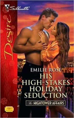 His High-Stakes Holiday Seduction (Silhouette Desire #1980)