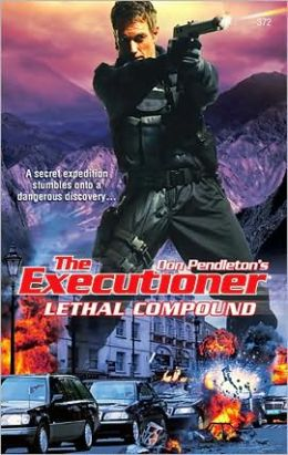 Lethal Compound (Executioner Series #372)