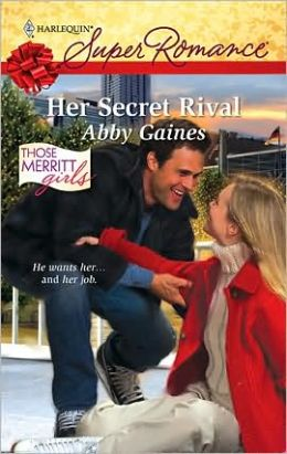 Her Secret Rival (Harlequin Super Romance #1597)