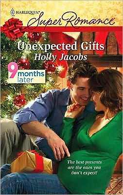 Unexpected Gifts (Harlequin Super Romance #1601)