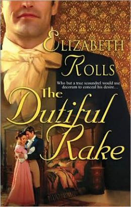 The Dutiful Rake (Harlequin Historical #712)