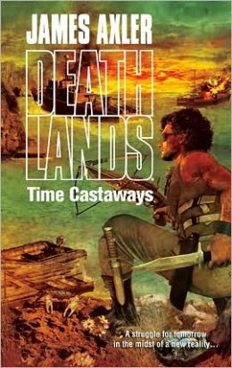 Time Castaways (Deathlands Series #89)