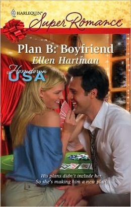 Plan B: Boyfriend