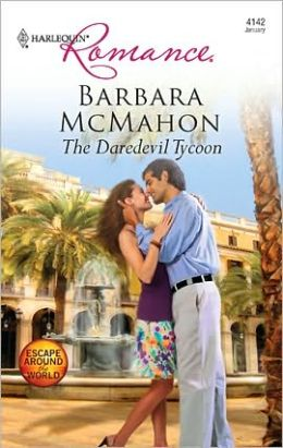 The Daredevil Tycoon (Harlequin Romance #4142)