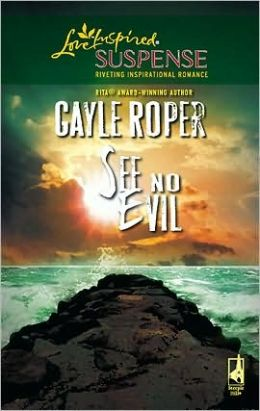 See No Evil (Love Inspired Suspense Series)