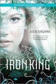 Book Cover Image. Title: The Iron King (Iron Fey Series #1), Author: Julie Kagawa