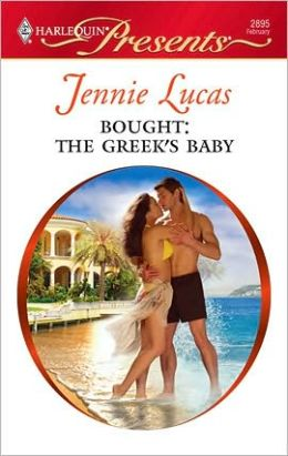 Bought: The Greek's Baby (Harlequin Presents #2895)