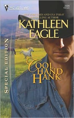 Cool Hand Hank (Silhouette Special Edition #2024)