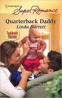 Quarterback Daddy (Harlequin Super Romance #1619)