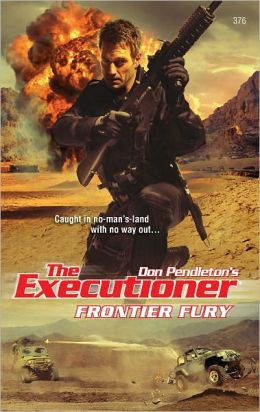 Frontier Fury (Executioner Series #376)