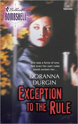 Exception to the Rule (Silhouette Bombshell #11)