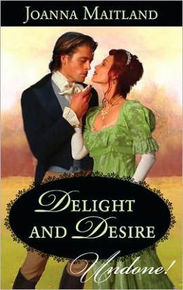 Delight and Desire