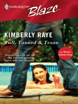 Tall, Tanned and Texan (Harlequin Blaze #233)