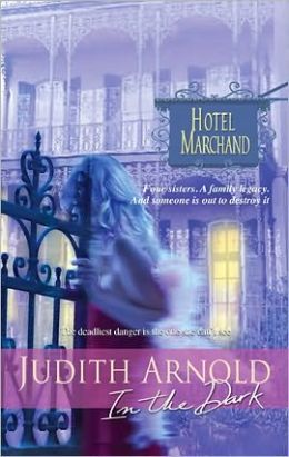 In the Dark (Hotel Marchand Series)