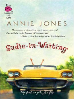 Sadie-in-Waiting