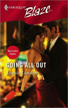 Going All Out (Harlequin Blaze #231)