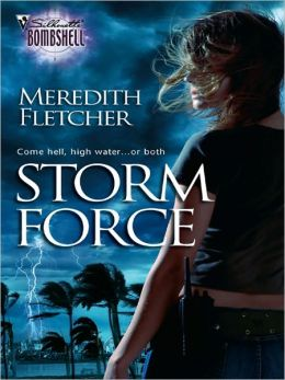 Storm Force (Silhouette Bombshell #120)
